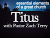 https://itunes.apple.com/us/podcast/study-titus-pastor-zach-terry/id438038547?mt=2